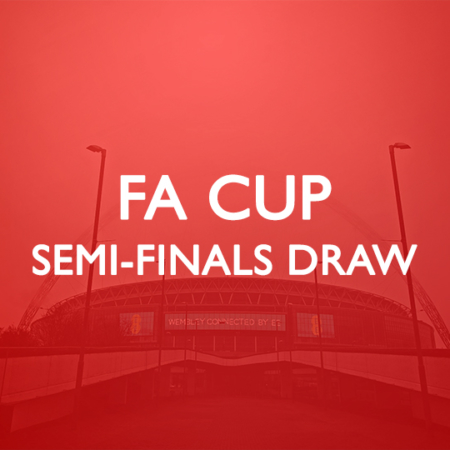 FA Cup Semi Finals Draw Details