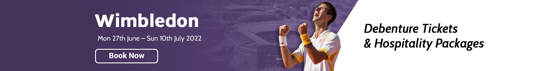 Wimbledon Debenture Hospitality Banner 2022